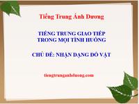 Khẩu ngữ tiếng Trung về cách nhận dạng đồ vật