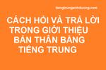 Giới thiệu bản thân bằng tiếng Trung khi đối thoại
