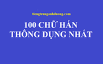 100 từ vựng tiếng Trung thông dụng nhất