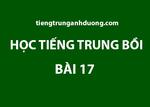 Học tiếng Trung bồi bài 17: Bạn uống gì?