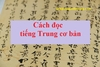 Cách đọc tiếng Trung cơ bản