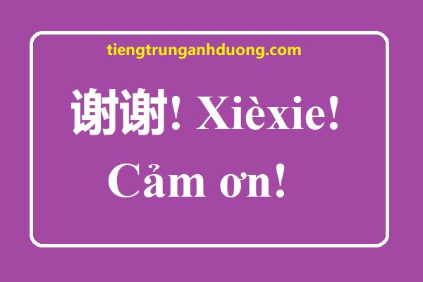 Mẫu câu cảm ơn bằng tiếng Trung