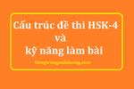 Cấu trúc đề thi HSK-4 và kỹ năng làm bài thi