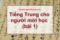 Tiếng Trung cho người mới học (bài 1)