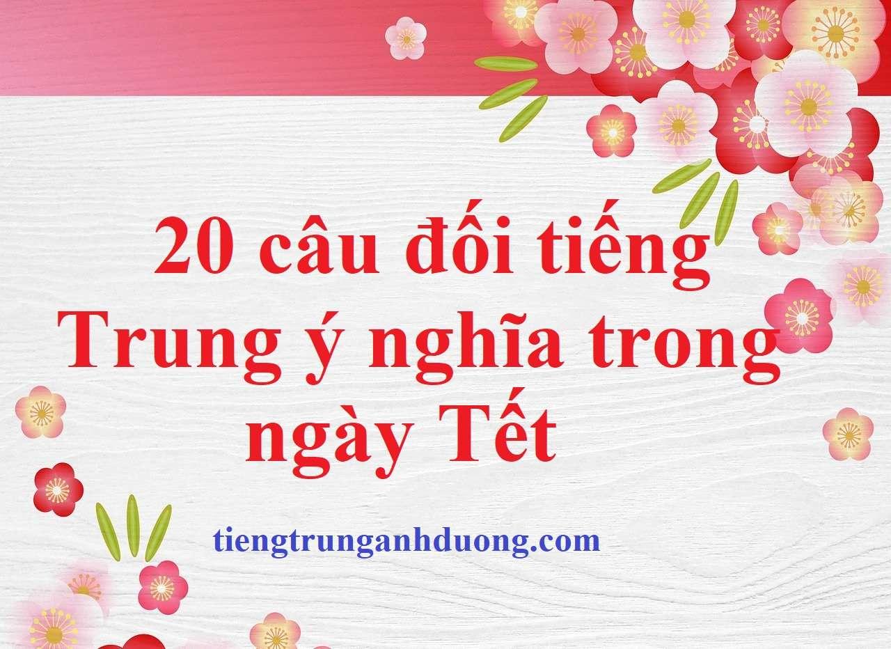 câu đối tiếng Trung ngày tết