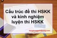 Cấu trúc bài thi HSKK và kinh nghiệm ôn thi HSKK